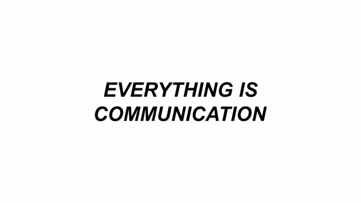 Everything is communication by Benno Schmitz