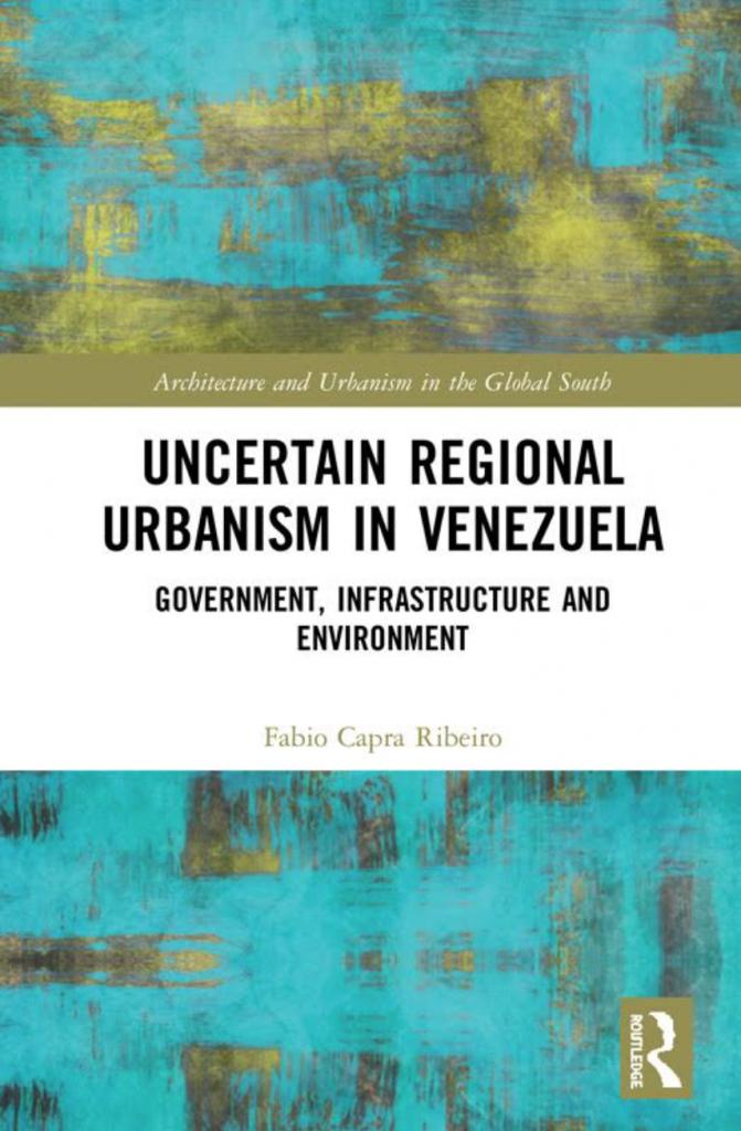 "Cover of the book ""Uncertain Regional urbanism in Venezuela"""